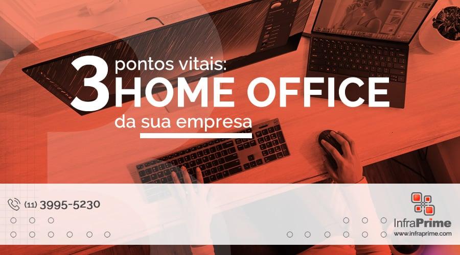 InfraPrime elenca 3 pontos vitais para a aplicação do Home Office. Foto por XPS no Unsplash.