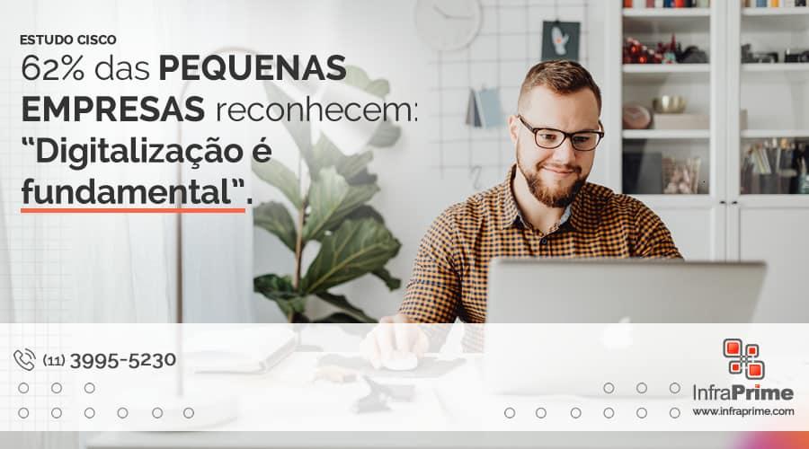 InfraPrime fala sobre estudo da CISCO que demonstra que 62% das pequenas empresas brasileiras veem a digitalização como fundamental. Imagem: Karolina Grabowska no Pexels.