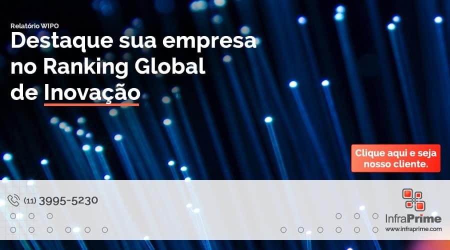Infraprime fala sobre a 57a posição do Braisl no ranking global de inovação. Imagem: John Adams on Unsplash.